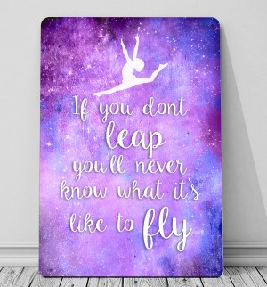 Gymnastic quote If you don't Leap quote sign and canvas art