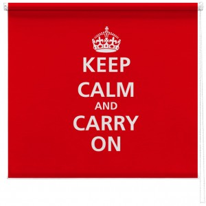 Keep Calm and carry on printed blind