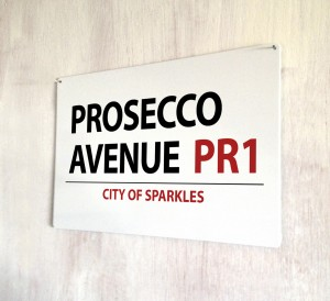 Prosecco Avenue metal street Sign