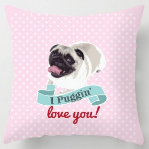 Puggin Love you cushion