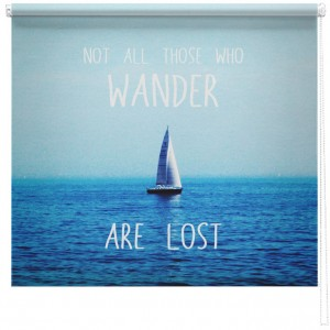 'Wander' quote printed blind