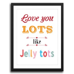 I love you lots like Jelly Tots canvas art print