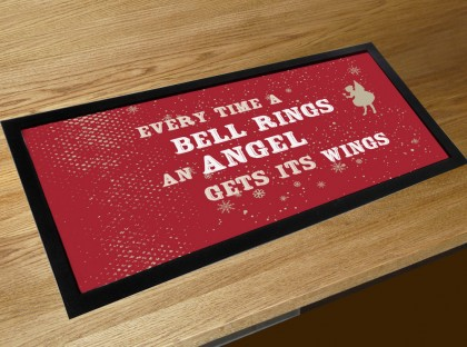 Every time a bell rings an Angel gets its wings christmas movie quote bar runner counter mat