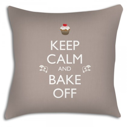 Keep Calm and Bake off cushion