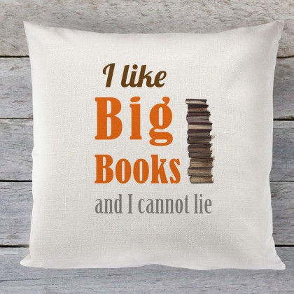 I Like Big Books and I cannot lie linen cushion
