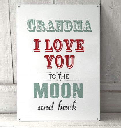 Grandma I love you to the moon metal sign