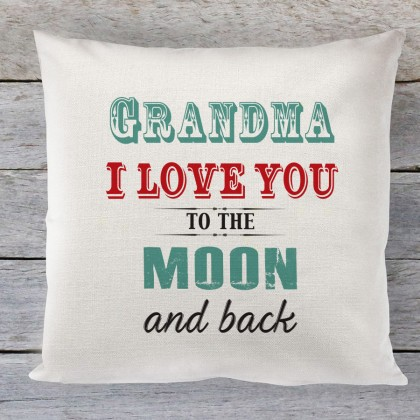 Grandma I Love you to the Moon quote linen cushion
