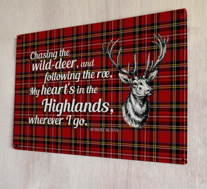 My Heart's in the Highlands Burns poem metal Sign