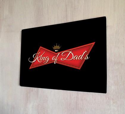 King of Dads metal sign