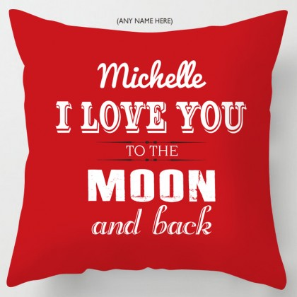 Love you to the moon and back cushion