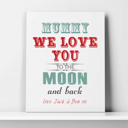 Mummy/Grandma Love you to the moon and back canvas art