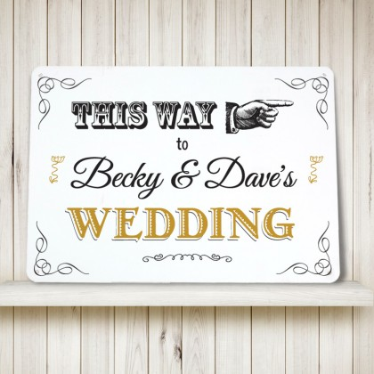 Personalised This Way to the Wedding Sign