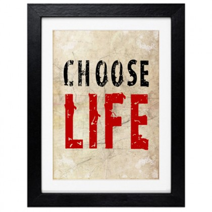Choose Life print