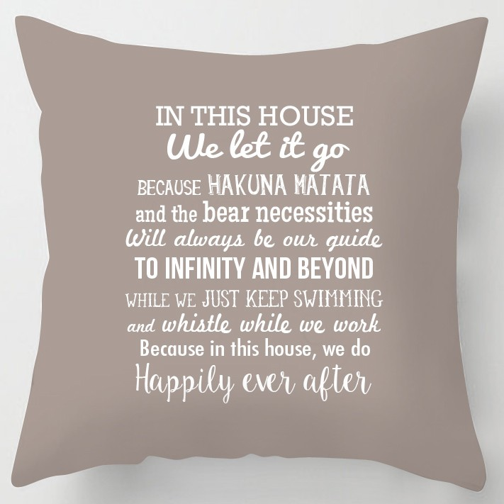 In This House We Do Disney Inspired Quotes Cushion