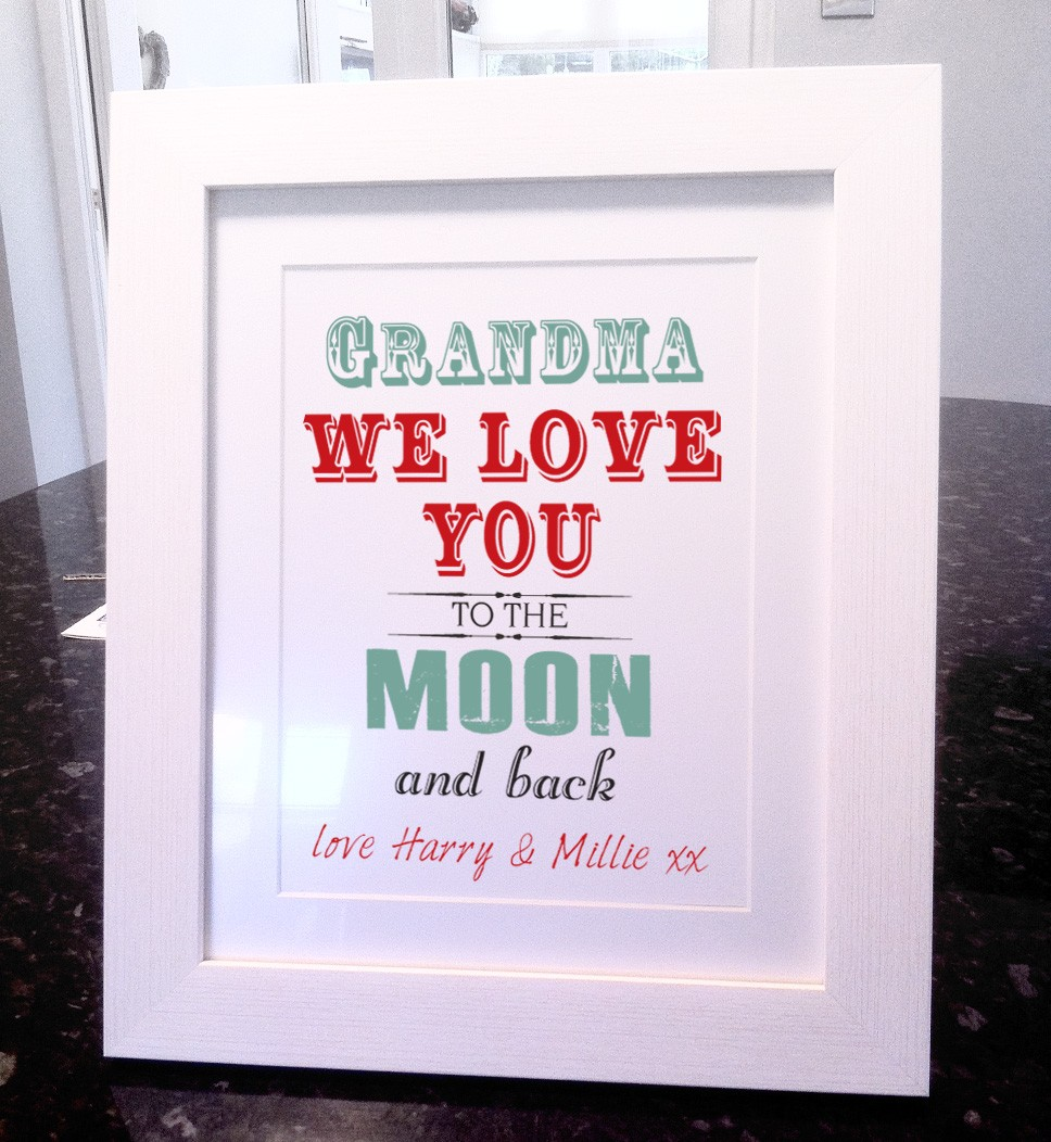 Quote I Love You To The Moon And Back Mummy  Grandma I Love You To The Moon And Back Art Print