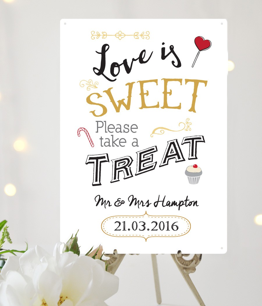 Love is sweet take a treat wedding sign for How to take wedding photos