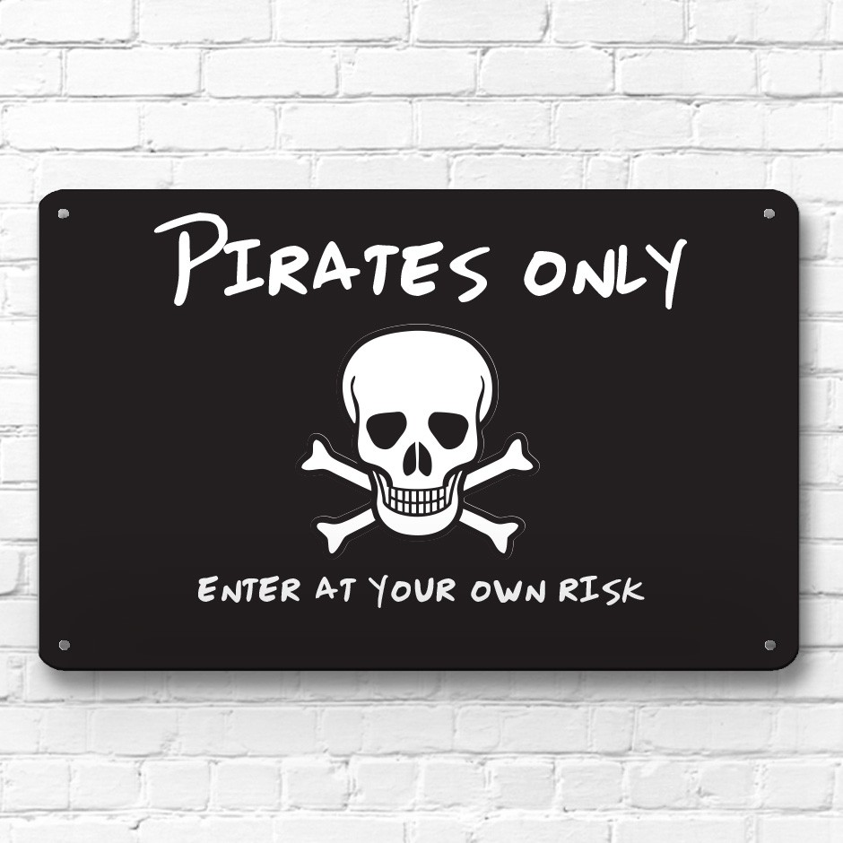 Pirates Only Children S Door Room Metal Sign