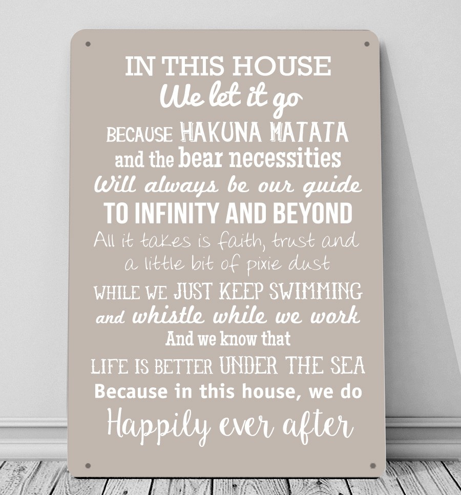 In This House We Do Disney Inspired Metal Sign