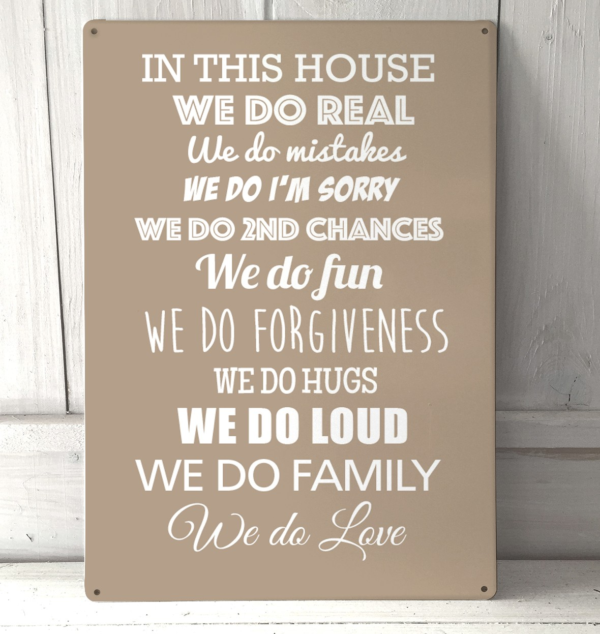 Love Quote Signs In This House We Do Real Quote Metal Sign