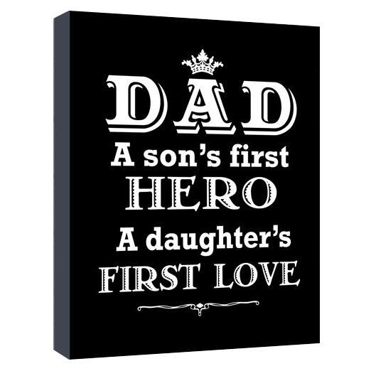 dad a sons first hero a daughters first love canvas art print